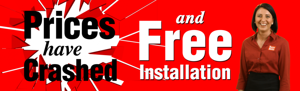 Prices have crashed! - Free Installation