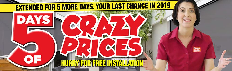 Burns for Blinds Crazy Prices Sale