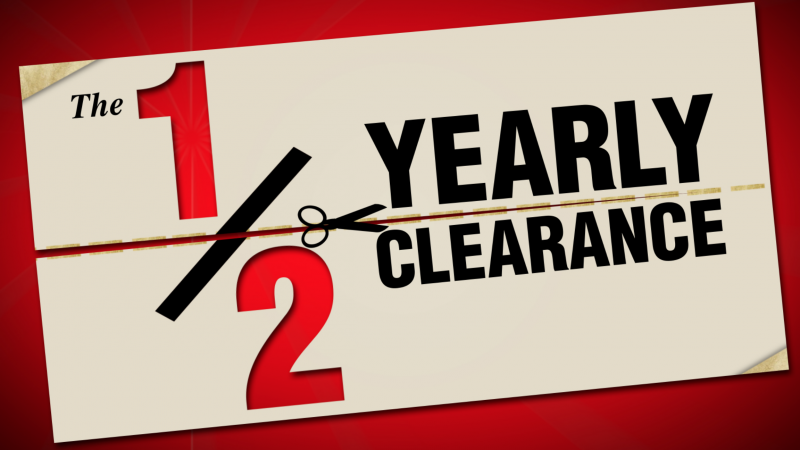 1/2 Yearly Clearance
